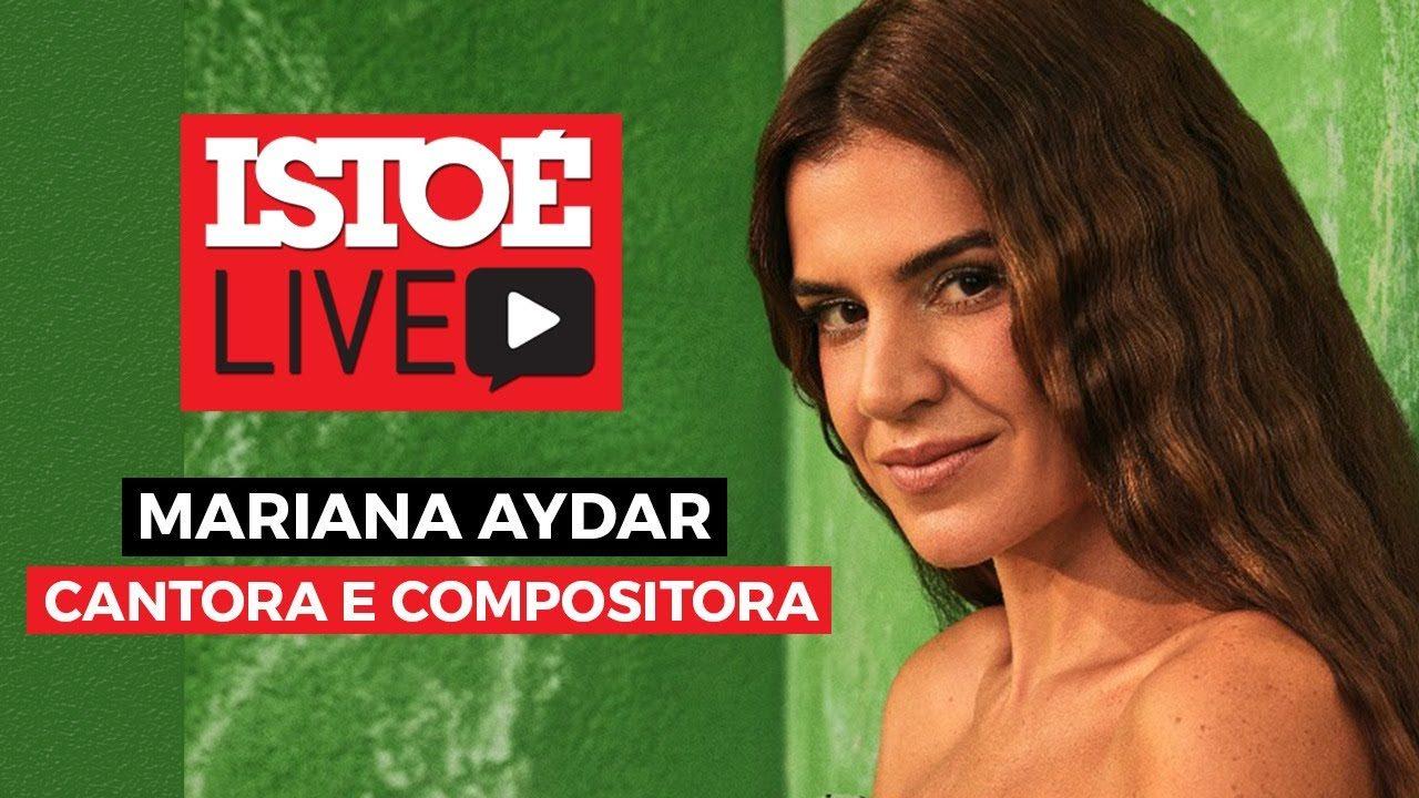 'Espero que Bolsonaro não seja reeleito', diz Mariana Aydar