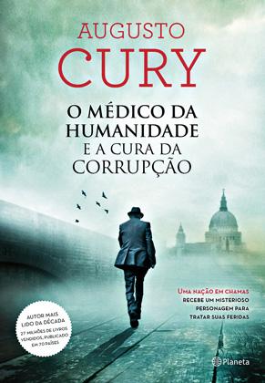 Augusto Cury E A Cura Da Corrupção Istoé Independente